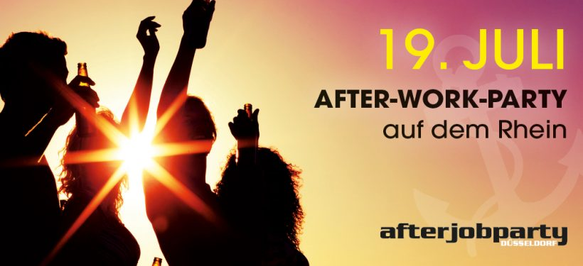 AfterJobParty in Düsseldorf 19.07