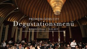 PROWEIN 2019 | Degustationsmenü | Mr. Düsseldorf | Eventkalender
