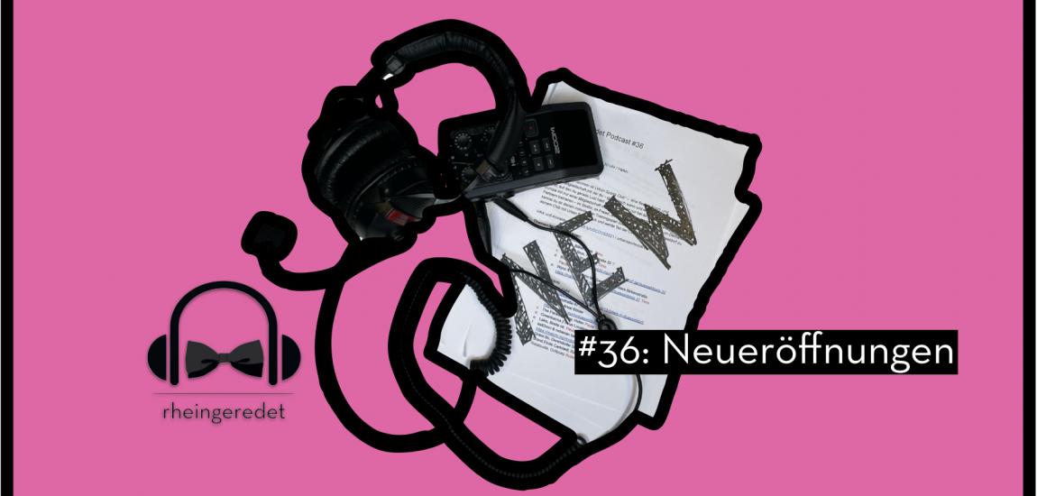 Die spannendsten Neueröffnungen in Düsseldorf | rheingeredet | Mr. Düsseldorf